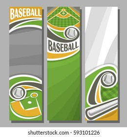 Vector Vertical Banners for Baseball: 3 cartoon template for title text on baseball theme, green sports field with hitting bat flying ball, abstract vertical banner for advertising on grey background.