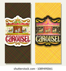 Vector vertical banners for children's Carousel, vintage merry go round attraction with horses in amusement park, original brush typeface for word carousel, ticket with copy space for french carrousel