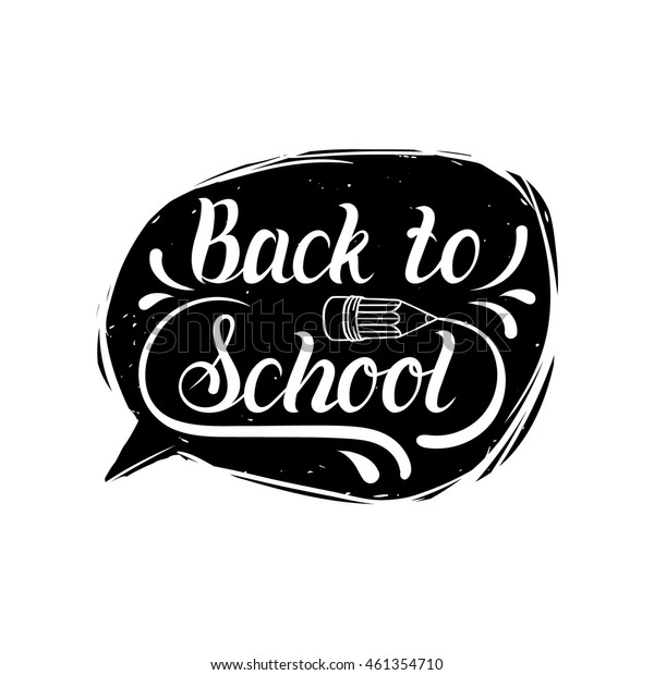 Vector vintage Back to school logo. Hand lettering in speech bubble. Children education background. Knowledge day design concept.