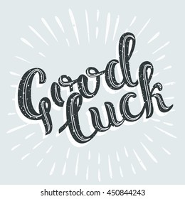 Vector vintage card with lettering Good luck comic strip text
