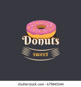 Vector vintage logo donut. Retro bakery label and logotype. Vector illustration of a donut. Templates for business card, menu, banner, cover, coupon, packaging, package, bag, sticker.