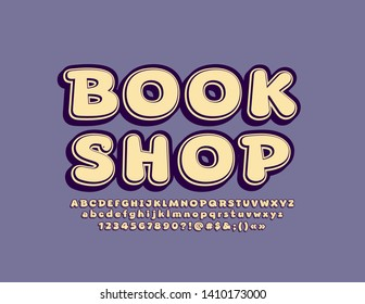 Vector vintage sign Book Shop with 3D Font. Bright Alphabet Letters, Numbers and Symbols
