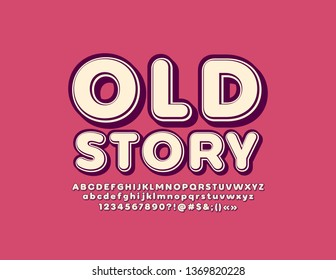 Vector vintage style text Old Story with Alphabet set. Retro 3D Font. Isometric Letters, Numbers and Symbols