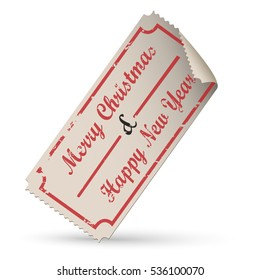 Vector vintage ticket - merry christmas and happy new year