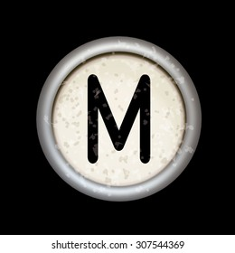 """Vector vintage typewriter button """"M"""". Isolated on black background. Letter/key of old typewriter. Eps 10."""