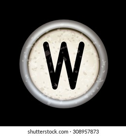 """Vector vintage typewriter button """"W"""". Isolated on black background. Letter/key of old typewriter. Eps 10."""