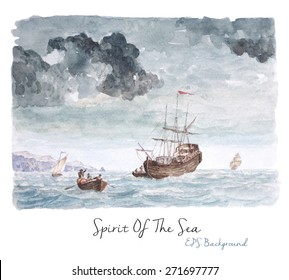 Vector Watercolor Background, Vintage Seascape Painting, Tall ship near the beach, Hard work On The Sea.