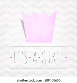Vector watercolor card IT'S A GIRL with crown