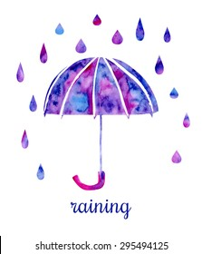 Vector watercolor illustration of a colorful umbrella with rain drops and Raining inscription. Hand drawn vibrant watercolor isolated object in blue, violet, pink and purple colors.