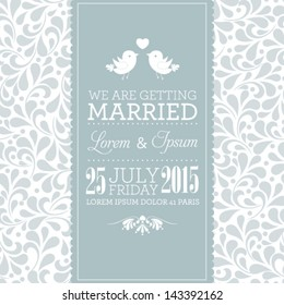 Vector wedding card or invitation with floral ornament background. Perfect as invitation or announcement.