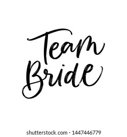 VECTOR WEDDING HAND LETTERING TYPOGRAPHY. TEAM BRIDE