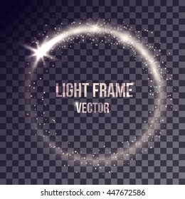 Vector white light frame on transparent background. Shiny particles and flares on magic ring.