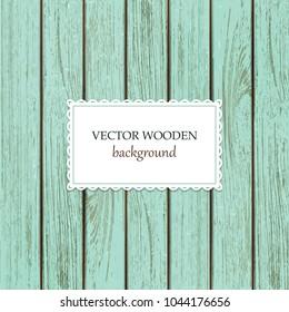 Vector wooden background. Turquoise  wood backdrop. Trendy natural boards. Old vintage panels. Good for mock-ups.