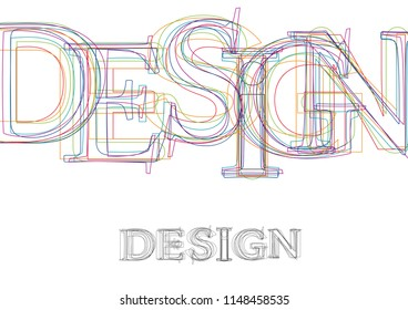 Vector word Design, made with colorful lines in confusion