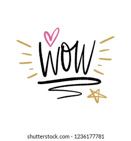 Vector Wow text, inscription and decor elements. Print for posters, cards, mugs, clothes and other.