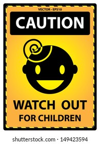 Vector :  Yellow Caution Plate For Safety Present By Caution and Watch Out For Children Text With Children Sign Isolated on White Background