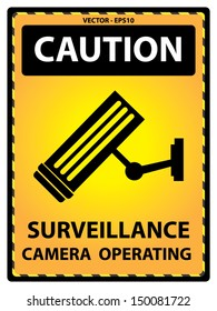 Vector : Yellow Caution Plate For Safety Present By Surveillance Camera Operating Text With CCTV Sign Isolated on White Background