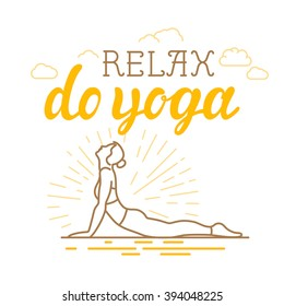 Vector yoga and sport motivation banner and poster in trendy linear style with hand-lettering text - relax, do yoga