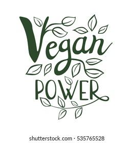 Vegan power logo, lettering design, calligraphy logotype, leaf. Hand drawn vector illustration.