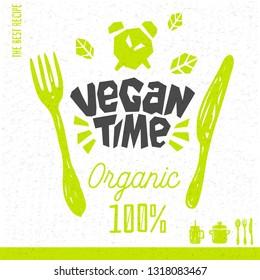 Vegan time logo fresh organic recipes hundred percent vegan vegetarian green leaf knife fork spoon pot jar yummy sign pot design element for stickers, product labels. Hand drawn vector illustration