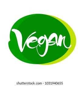 VEGAN. Vector illustration. Hand drawn lettering Organic design template.