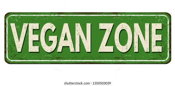 Vegan zone vintage rusty metal sign on a white background, vector illustration