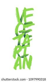 """Vegetarian"" hand lettering, illustration.  Vector calligraphy design, card, menu, restaurant, cafe, offer, diet, fasting, vegan, raw, healthy nutrition, bio, eco, organic, farm food."