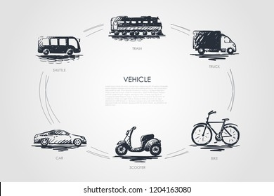 Vehicle - train, car, shuttle, truck, bike, scooter vector concept set. Hand drawn sketch isolated illustration