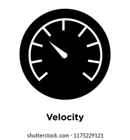 Velocity icon vector isolated on white background, logo concept of Velocity sign on transparent background, filled black symbol