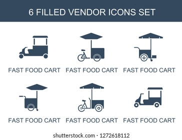 vendor icons. Trendy 6 vendor icons. Contain icons such as fast food cart. vendor icon for web and mobile.