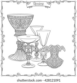 Venetian glasses and vase.  Outline hand draw.  Coloring book for adult and older children. Coloring page. Vector illustration.
