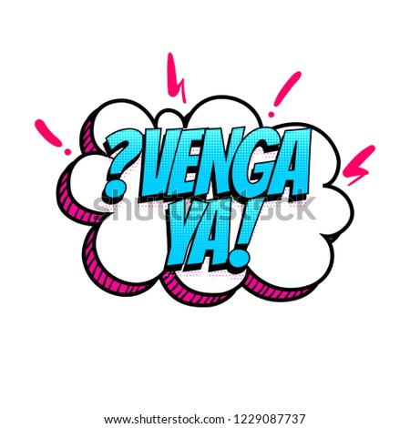 Venga Ya Stop Spanish Language Comic Stock Vector Royalty Free