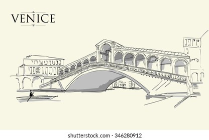 Venice - Grand Canal - Rialto Bridge. Vector drawing freehand, vintage illustration