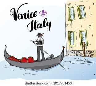 Venice Italy Hand Drawn Sketch Doodle Gondolier and lettering handwritten sign, grunge calligraphic text. Vector illustration.