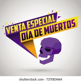 Venta especial Dia de Muertos, Day of the dead Special sale spanish text, vector promotional banner