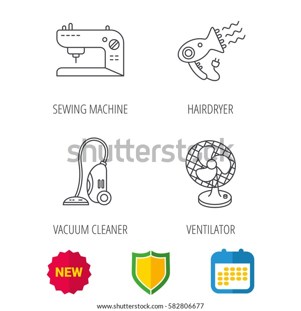 Ventilator, sewing machine and hairdryer icons. Ventilator linear sign. Shield protection, calendar and new tag web icons. Vector