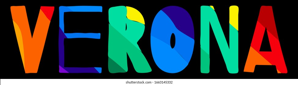 Verona. Multicolored bright funny cartoon colorful contrast isolated inscription. Italian Verona for prints on clothing, t-shirts, banner, flyer, cards, souvenir. Rainbow colors. Stock vector picture.