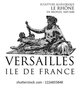 Versailles. South basin water pit. Allegorical sculpture of the River Rhone, bronze, 1685-1688. Ile de France. France. Sketch by hand in the style of engraving.