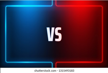Versus - confrontation, red and blue shiny screen with neon frame and VS sign. Battle, business confrontation, rivalry, match, challenge, sport, competition. Vector background.