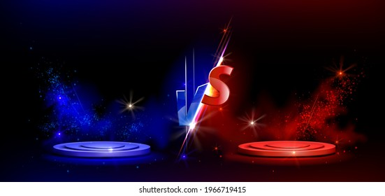 Versus VS sign with blue and red empty podiums or pedestals, glow sparks and smoke on black background. Sport confrontation, martial arts combat, fight competition or challenge, Realistic 3d vector