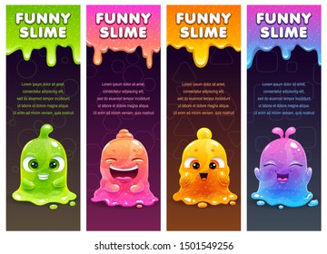 Vertical banners with cute cartoon colorful slimy characters and slime dribbles. Vector templates for web or typography design.