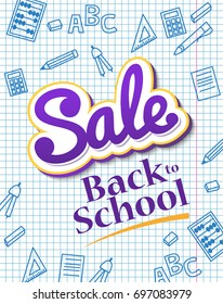 Vertical poster Sale back to school. Dynamic banner with colorful text on light background. Blue icons hand-drawn pen on writing-book leaf in a cage. Vector illustration.
