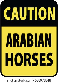 Vertical rectangular black and yellow warning sign of attention, prevention caution arabian horses. On Board Trailer Sticker Please Pass Carefully Adhesive. Safety Products.