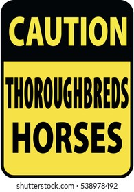 Vertical rectangular black and yellow warning sign of attention, prevention caution thoroughbreds horses. On Board Trailer Sticker Please Pass Carefully Adhesive. Safety Products.