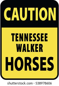 Vertical rectangular black and yellow warning sign of attention, prevention caution tennessee walker horses. On Board Trailer Sticker Please Pass Carefully Adhesive. Safety Products.