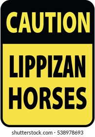 Vertical rectangular black and yellow warning sign of attention, prevention caution lippizan horses. On Board Trailer Sticker Please Pass Carefully Adhesive. Safety Products.