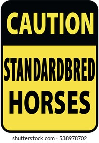 Vertical rectangular black and yellow warning sign of attention, prevention caution standardbred horses. On Board Trailer Sticker Please Pass Carefully Adhesive. Safety Products.