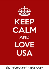 Vertical rectangular red-white motivation the love usa poster based in vintage retro style Keep clam