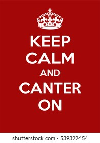 Vertical rectangular red-white motivation sport canter poster based in vintage retro style Keep clam and carry on
