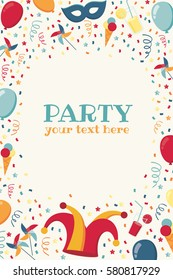 Vertical template with confetti, jester hat, mask, balloons, windmills, ice cream, cocktails, serpentine. Place for your text. Design for invitation, poster, card, flyer, banner